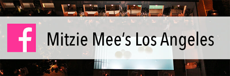 Mitzie Mee's Los Angeles - Facebook