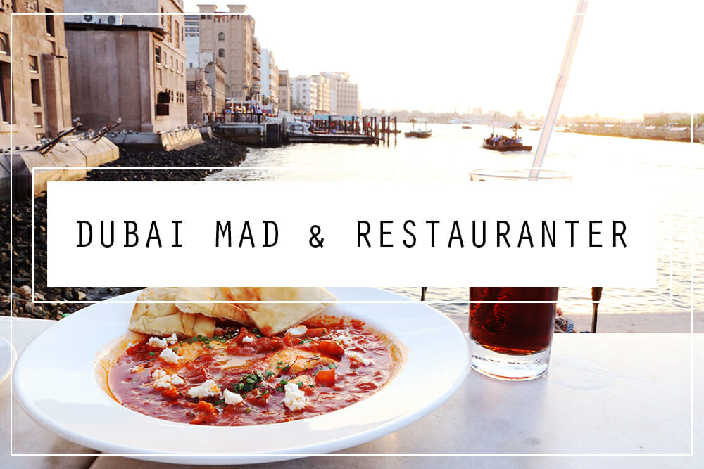 Dubai blog - mad og restauranter