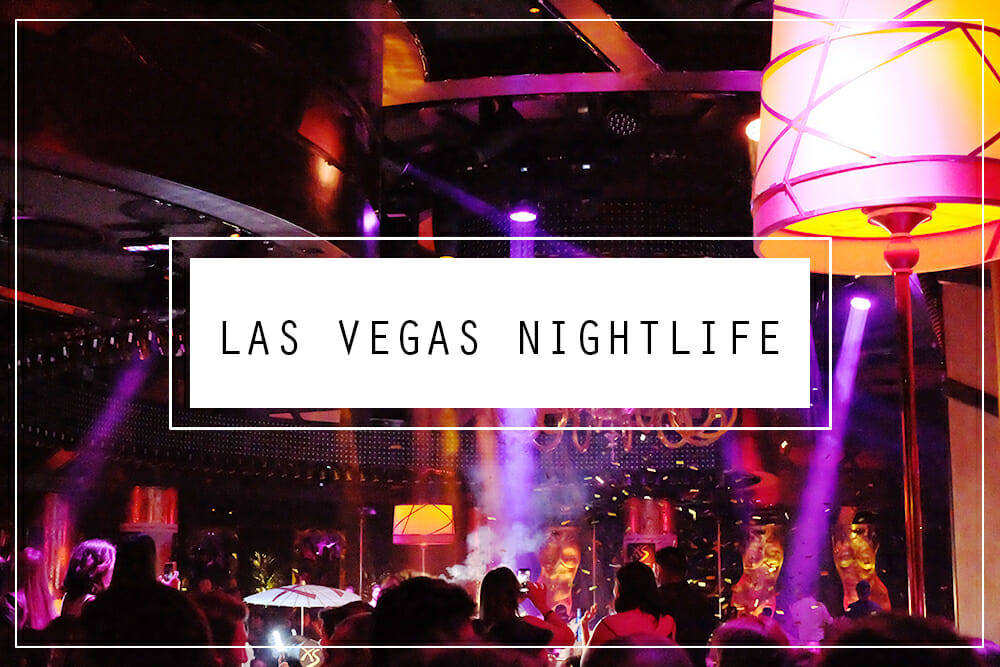 Las Vegas Nightlife Blog