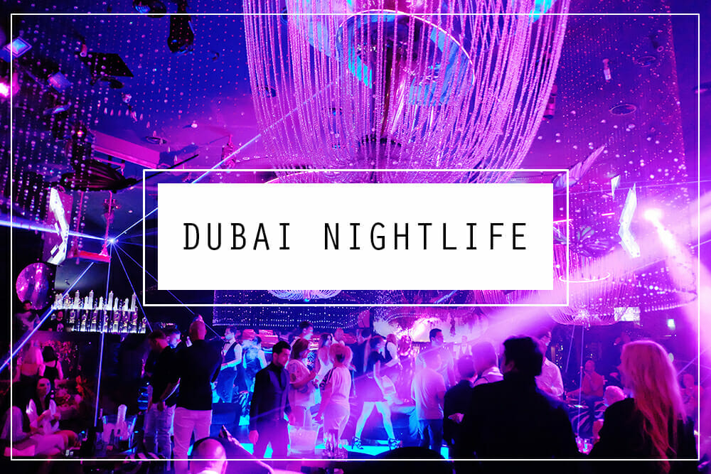 Dubai Nightlife and Bars