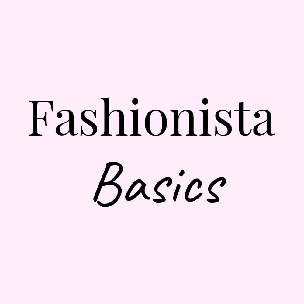 Fashionista Basics Abonnement